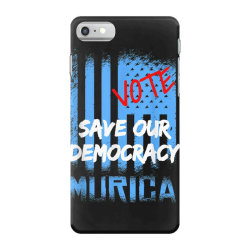 save our democracy iPhone 7 Case | Artistshot