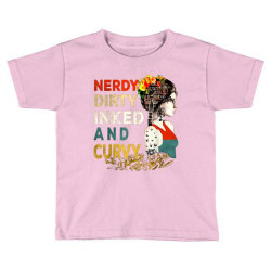 Nerdy dirty inked and curvy vintage Toddler T-shirt | Artistshot