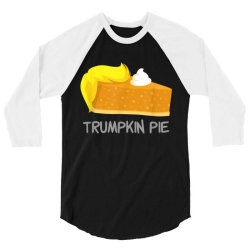 trumpkin pie 3/4 Sleeve Shirt | Artistshot