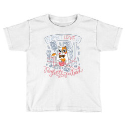 Perfect Love is Perfectly Patient Toddler T-shirt | Artistshot