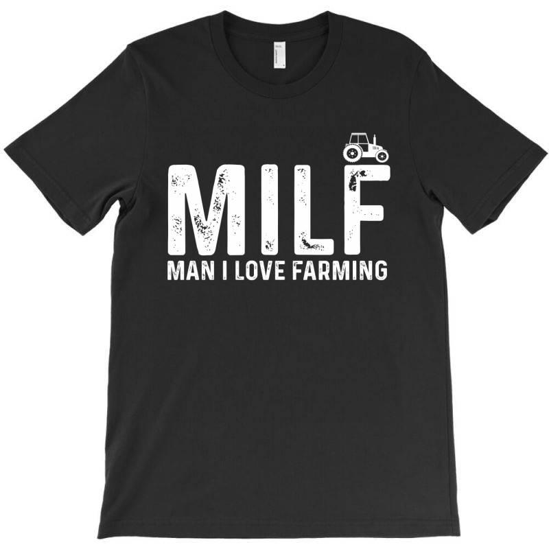 Man I Love Farming T-shirt | Artistshot