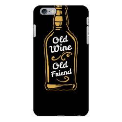 old wine old friend iPhone 6 Plus/6s Plus Case | Artistshot