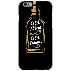 old wine old friend iPhone 6/6s Case | Artistshot