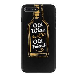 old wine old friend iPhone 7 Plus Case | Artistshot