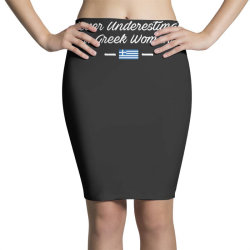 never underestimate a greek woman funny Pencil Skirts | Artistshot