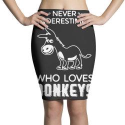 never underestimate who loves donkeys funny Pencil Skirts | Artistshot