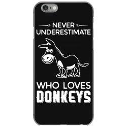 never underestimate who loves donkeys funny iPhone 6/6s Case | Artistshot