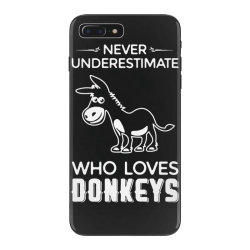 never underestimate who loves donkeys funny iPhone 7 Plus Case | Artistshot