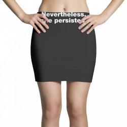 nevertheless she persisted Mini Skirts | Artistshot