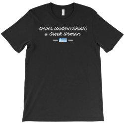 never underestimate a greek woman funny T-Shirt | Artistshot