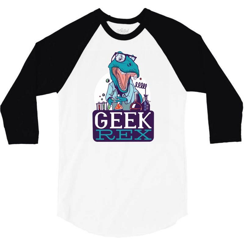 Geek Rex 3/4 Sleeve Shirt   Artistshot