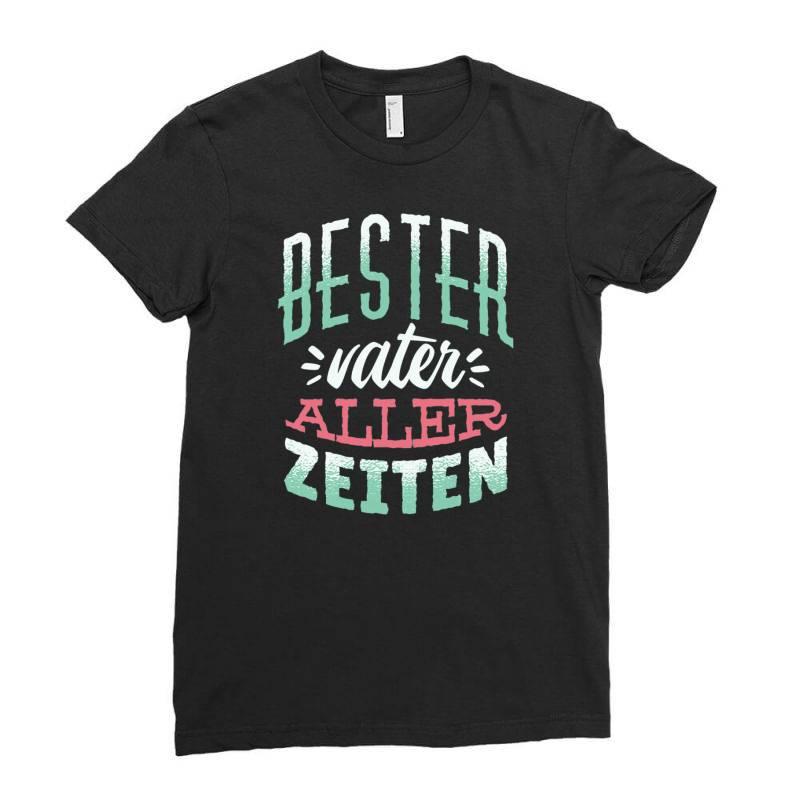 German Best Father Ladies Fitted T-shirt | Artistshot