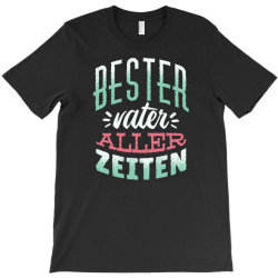 german best father T-Shirt | Artistshot