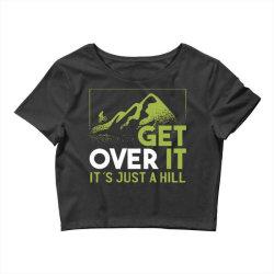 get over it Crop Top | Artistshot