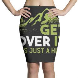 get over it Pencil Skirts | Artistshot