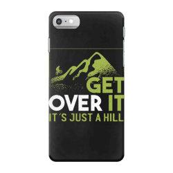 get over it iPhone 7 Case   Artistshot