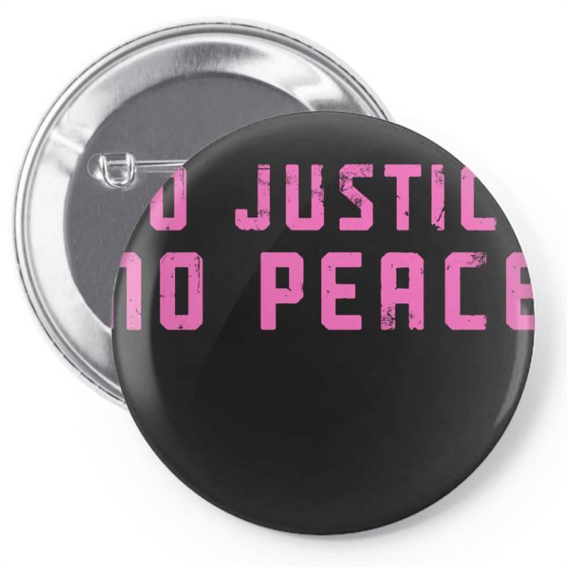 No Justice, No Peace Pin-back Button | Artistshot
