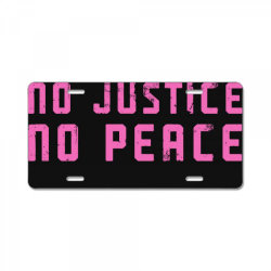 no justice, no peace License Plate | Artistshot