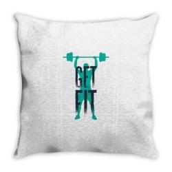 get fit Throw Pillow | Artistshot