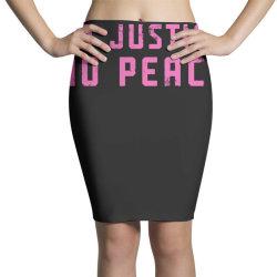 no justice, no peace Pencil Skirts | Artistshot