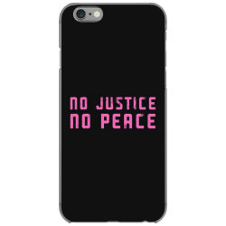 no justice, no peace iPhone 6/6s Case | Artistshot