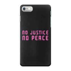 no justice, no peace iPhone 7 Case | Artistshot