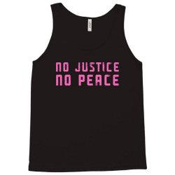 no justice, no peace Tank Top   Artistshot
