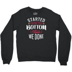 get it done Crewneck Sweatshirt | Artistshot