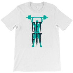 get fit T-Shirt | Artistshot