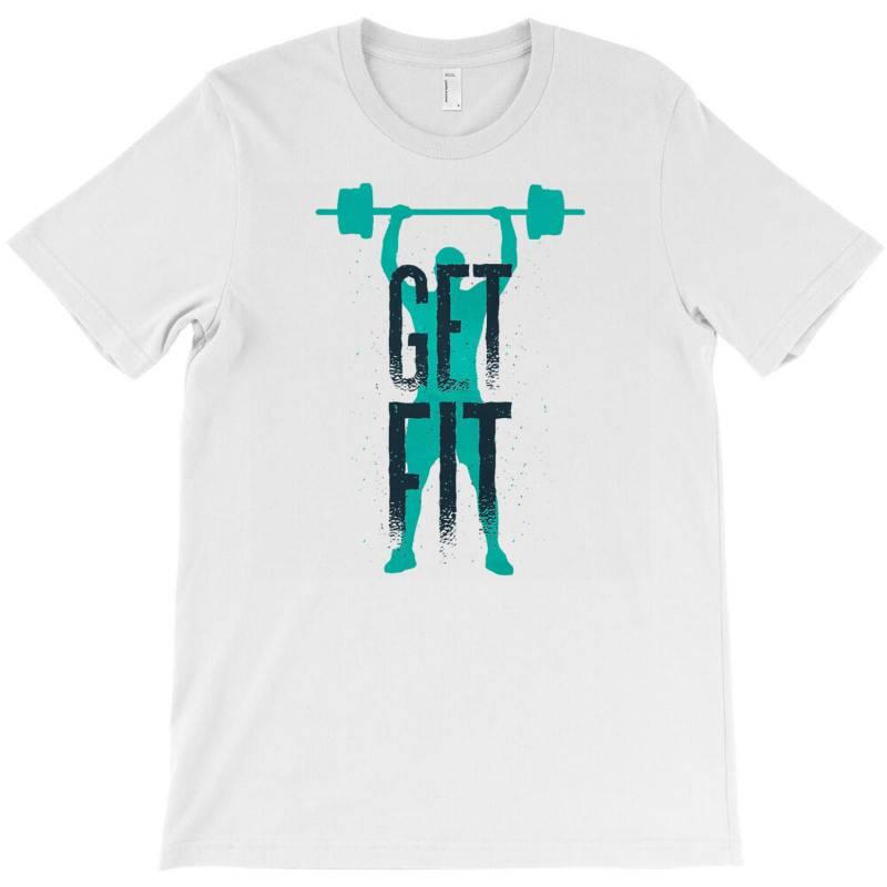 Get Fit T-shirt | Artistshot