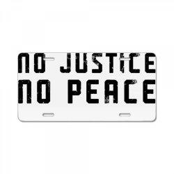 no justice no peace License Plate | Artistshot
