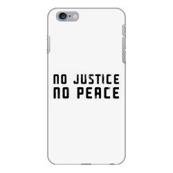 no justice no peace iPhone 6 Plus/6s Plus Case | Artistshot