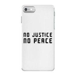 no justice no peace iPhone 7 Case | Artistshot
