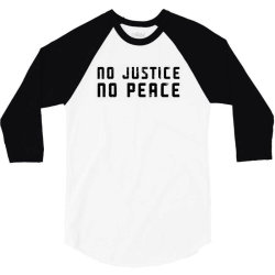 no justice no peace 3/4 Sleeve Shirt | Artistshot