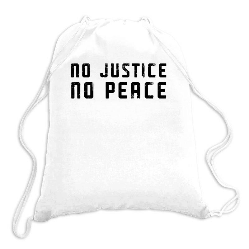 No Justice No Peace Drawstring Bags | Artistshot