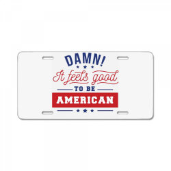 good to be american License Plate | Artistshot
