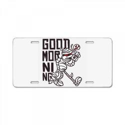 good morning mummy License Plate | Artistshot