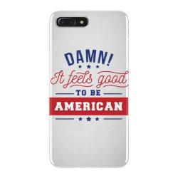 good to be american iPhone 7 Plus Case | Artistshot