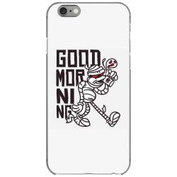 good morning mummy iPhone 6/6s Case | Artistshot