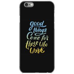 good things iPhone 6/6s Case   Artistshot