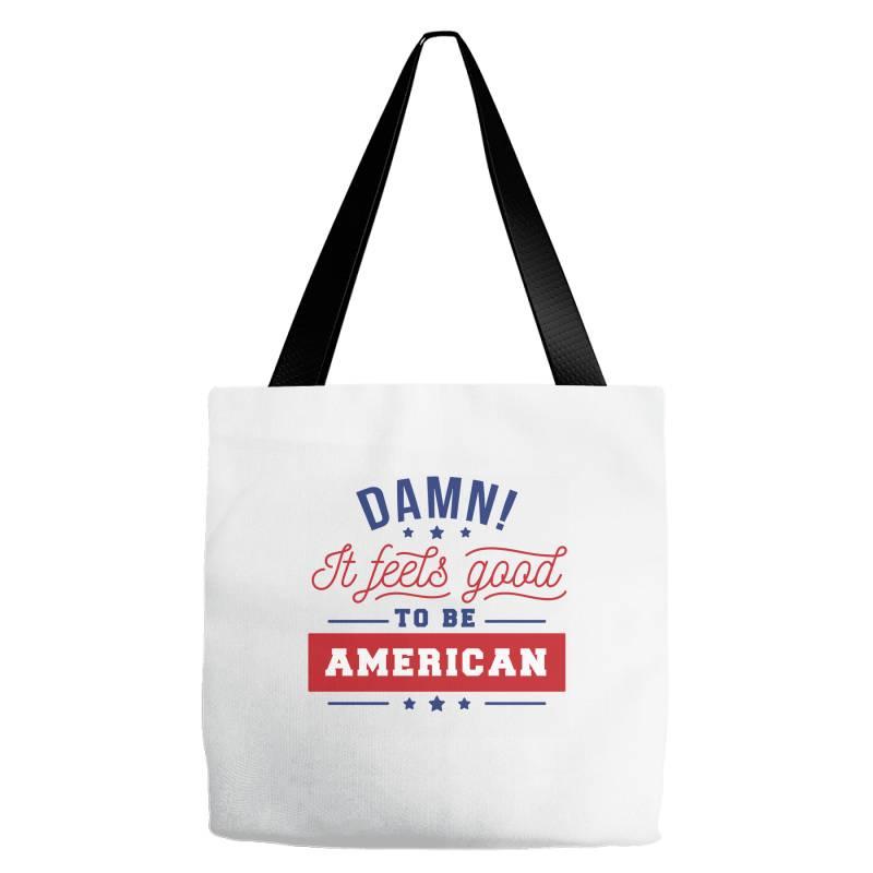 Good To Be American Tote Bags | Artistshot