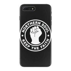 northern soul keep the faith iPhone 7 Plus Case | Artistshot