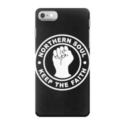 northern soul keep the faith iPhone 7 Case | Artistshot