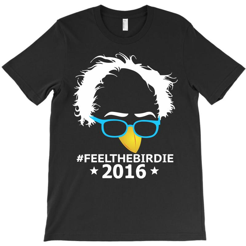 Feel The Birdie T-shirt | Artistshot