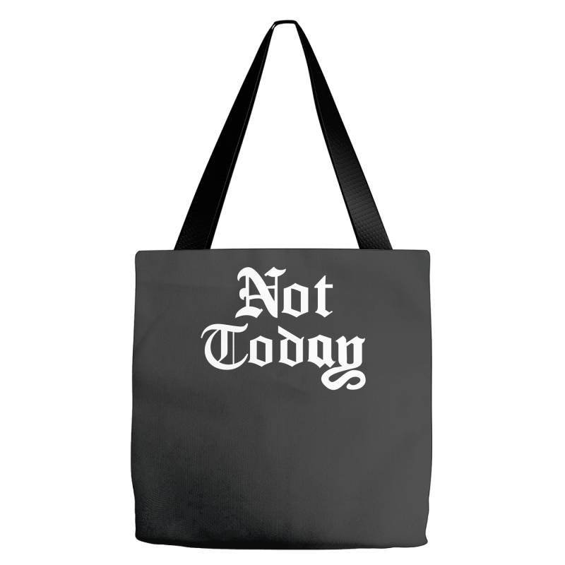 Not Today Tote Bags | Artistshot