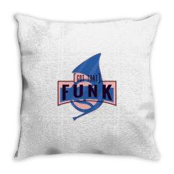 got that funk Throw Pillow | Artistshot