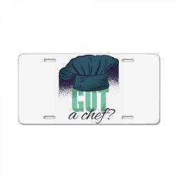 got a chef License Plate | Artistshot
