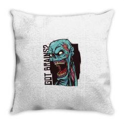 got brains Throw Pillow | Artistshot