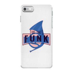 got that funk iPhone 7 Case | Artistshot