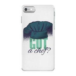 got a chef iPhone 7 Case | Artistshot